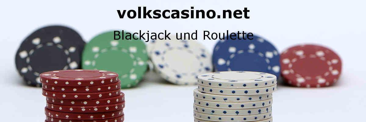 volkscasino.net - Blackjack und Roulette